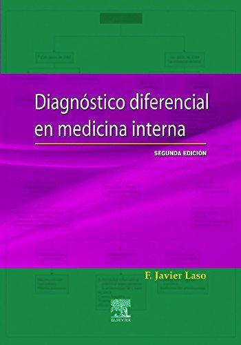Diagnostico Diferencial en Medicina Interna, 2e (Spanish Edition): Laso