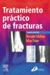 9788481746884: Tratamiento practico de fracturas