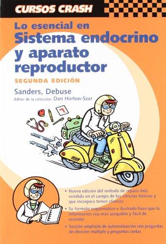 Lo Esencial En Sistema Endocrino Y Aparato: Sanders, Stephan/ Calle