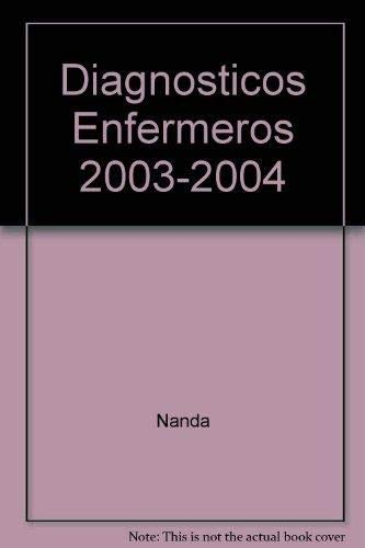 9788481747065: Diagnosticos Enfermeros 2003-2004, 1e (Spanish Edition)