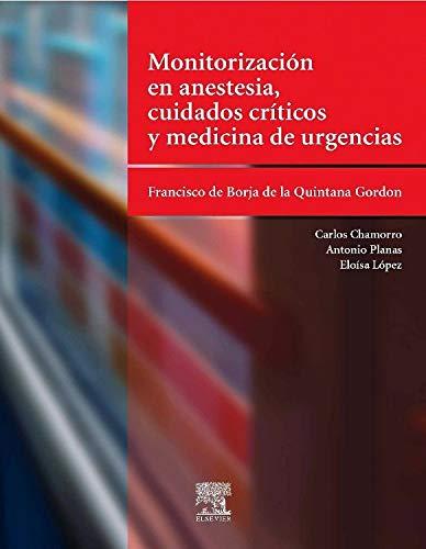 9788481747089: Monitorización en anestesia, cuidados críticos y medicina de urgencias