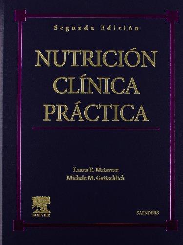 9788481747249: Nutrición clínica práctica
