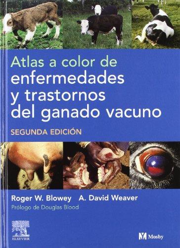 9788481747270: Atlas a color de enfermedades y trastornos del ganado vacuno