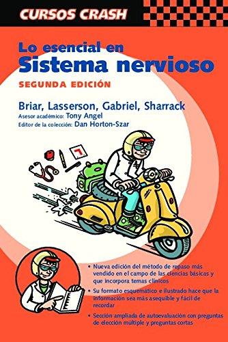 9788481747324: Lo esencial en sistema nervioso (Curso Crash De Mosby)