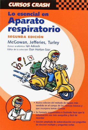 9788481747331: Lo esencial en sistema respiratorio (Curso Crash De Mosby)