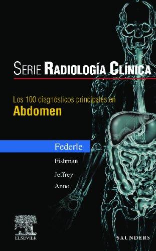 9788481747508: Serie Radiología Clínica: Los 100 diagnósticos principales en abdomen (Serie Pocket de Radiologia)