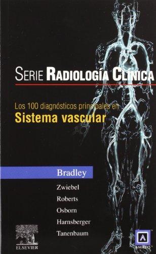 9788481747577: Serie Radiología Clínica: Los 100 diagnósticos principales en sistema vascular, 1e (Serie Pocket de Radiologia) (Spanish Edition)
