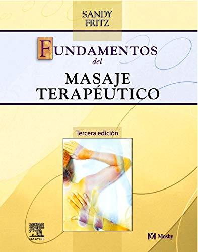 9788481747867: Fundamentos Del Masaje Terapéutico - 3ª Edición