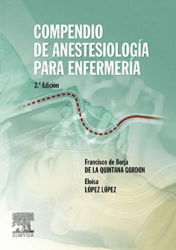 9788481747959: Compendio de antestesiología para enfermería