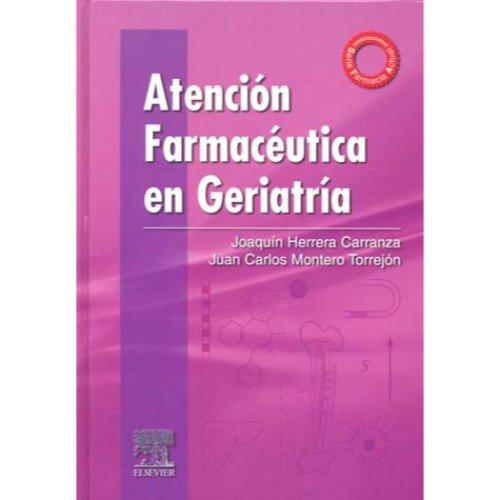 9788481748154: Atencion Farmaceutica en Geriatria (Spanish Edition)