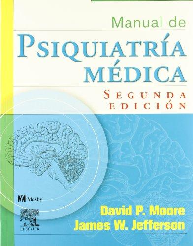 9788481748499: Manual de psiquiatría médica, 2e (Spanish Edition)