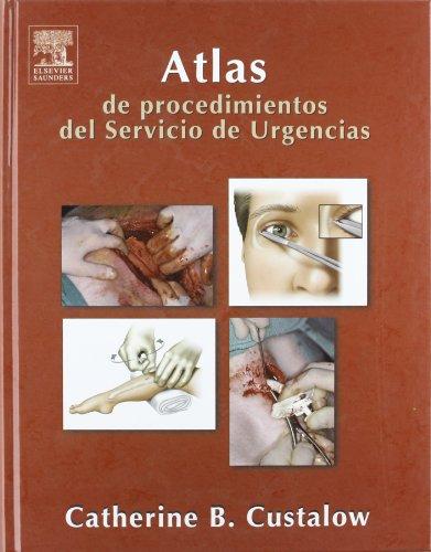 9788481748635: Atlas de Procedimientos del Servicio de Urgencias, 1e (Spanish Edition)