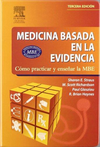 9788481748901: Medicina Basada en la Evidencia: Cómo practicar y enseñar la MBE, 3e (Spanish Edition)