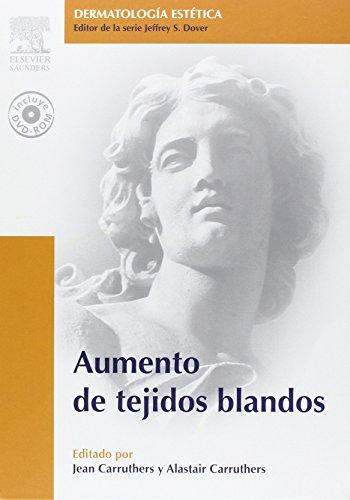 9788481749212: Aumento de tejidos blandos + DVD-ROM: Serie Dermatología Estética, 1e (Dermatologia Estetica) (Spanish Edition)