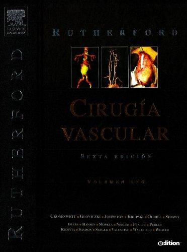 9788481749342: RUTHERFORD. Cirugía Vascular, 2 vols. + e-dition: en 2-Volume Set con Referencia Online, 6e (Spanish Edition)