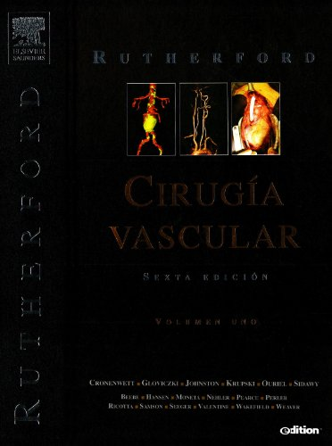RUTHERFORD. Cirugía Vascular, 2 vols. + e-dition: Robert B. Rutherford