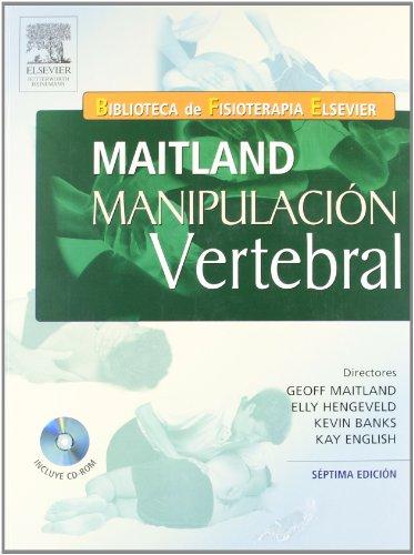 9788481749458: MAITLAND. Manipulación vertebral + CD-ROM: Tratamiento de los trastornos neuromusculoesqueléticos, 7e (Spanish Edition)