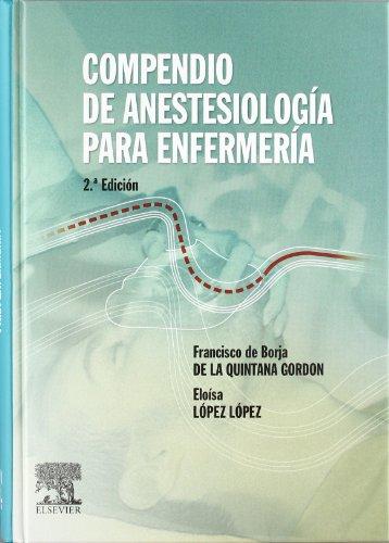 9788481749946: Compendio de antestesiología para enfermería