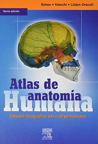 9788481749960: Atlas de anatomia humana. estudio fotografico del cuerpo humano. (6ªed