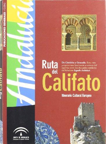 9788481763201: La ruta del Califato: Córdoba-Granada