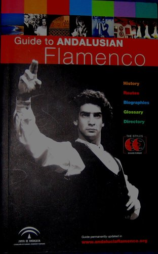 Guide to Andalusian Flamenco