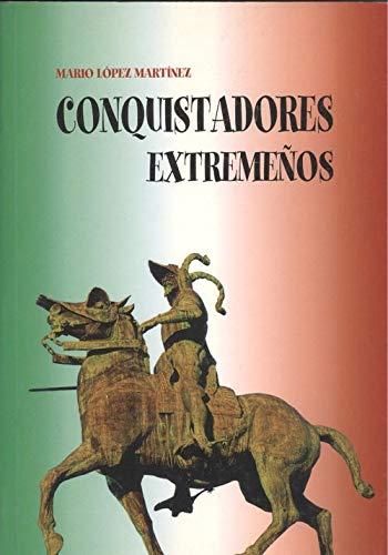 9788481770957: Conquistadores extremeños