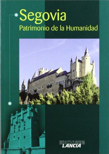 9788481771176: Segovia. patrimonio de la humanidad
