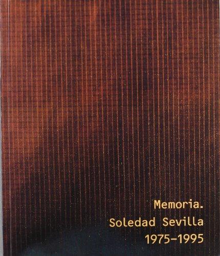 9788481810646: Soledad Sevilla 1975-1995. Memoria