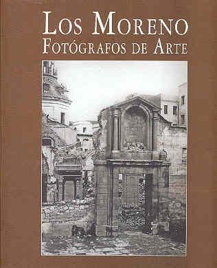 9788481812770: Los Moreno : fotógrafos de arte