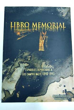 9788481812909: Libro Memorial De Los Deportados Españoles En Los Campos Na