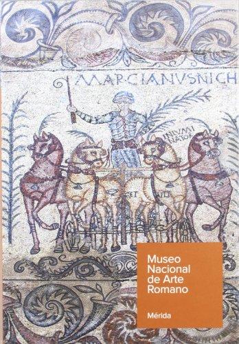 Guía del Museo Nacional de Arte Romano - ALVAREZ MARTINEZ, JOSE MARIA