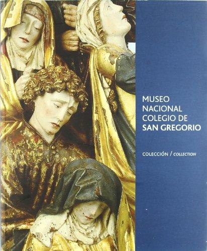 Museo Nacional Colegio de San Gregorio - Varios Autores