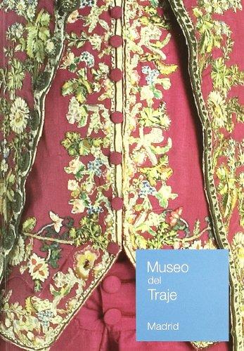 9788481814828: MUSEO DEL TRAJE GUIA GENERAL