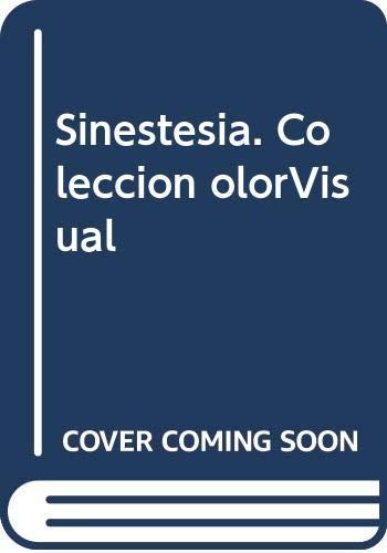 9788481816167: Sinestesia. Colección olorVisual
