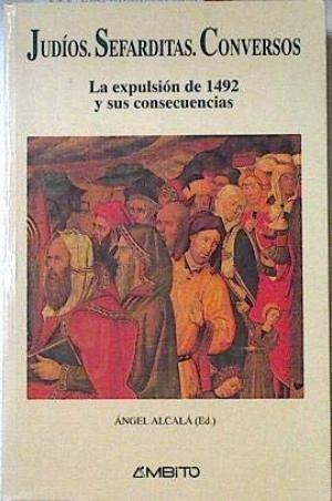 9788481830071: Judios, sefarditas, conversos : laexpulsion de 1492 y sus consecuencias