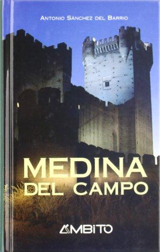 9788481830262: Medina del Campo : la villa de las ferias