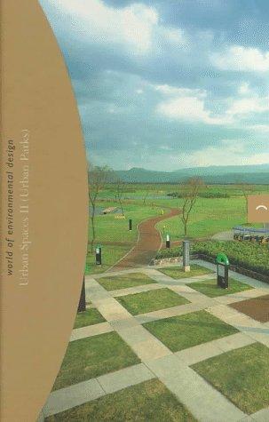 9788481850062: Urban spaces II (world of environmental design : (urban parks); (2)): Urban Parks II