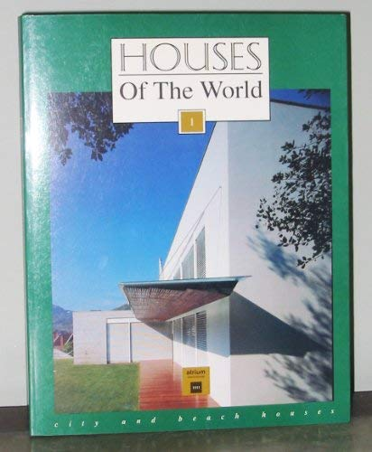 Houses of the World City and Beach: Francisco Asensio Cerver,