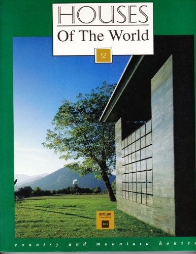 9788481850444: Country and Mountain Houses (Houses of the World)