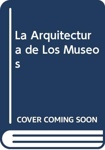 9788481851458: Museos : la arquitectura de los museos