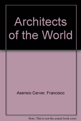 9788481851946: Architects of the World