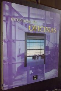 9788481852066: Interiores de Oficina (Spanish Edition)