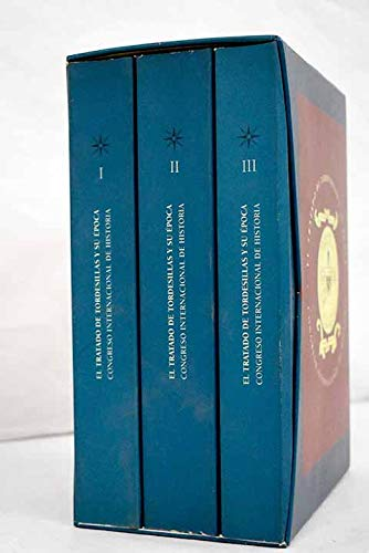El Tratado de Tordesillas y su época.: VV. AA.