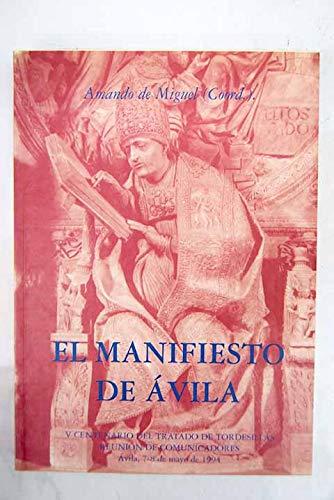 El Manifiesto de Ávila. Reunión de Comunicadores: Amando de Miguel