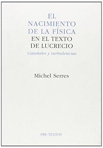 9788481910162: El nacimiento de la física en el texto de Lucrecio ( Ensayo)