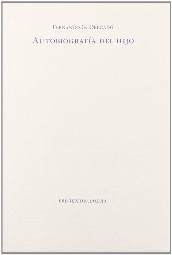 9788481910612: Autobiografía del hijo ( Poesía)