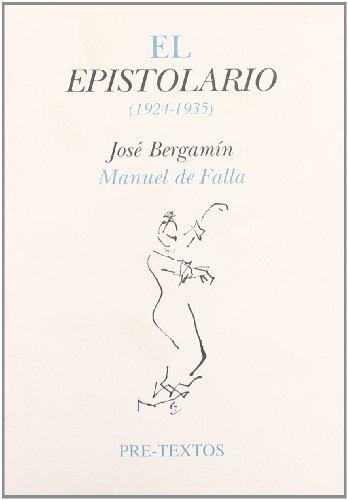 9788481910711: El epistolario (1924-1935) ( Hispánicas)