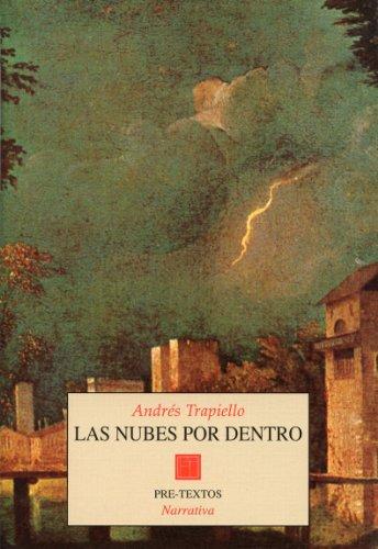 9788481910780: Las nubes por dentro (Salón de pasos perdidos) (Spanish Edition)