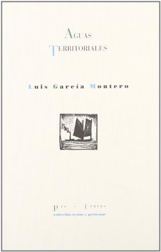 AGUAS TERRITORIALES: Luis García Montero