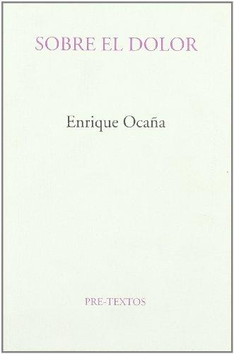 9788481911299: Sobre el dolor (Ensayo / Pre-Textos) (Spanish Edition)